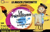 Le Pointillisme: Peindre à la manière de Georges Seurat - Atelier créatif 17 03 2018